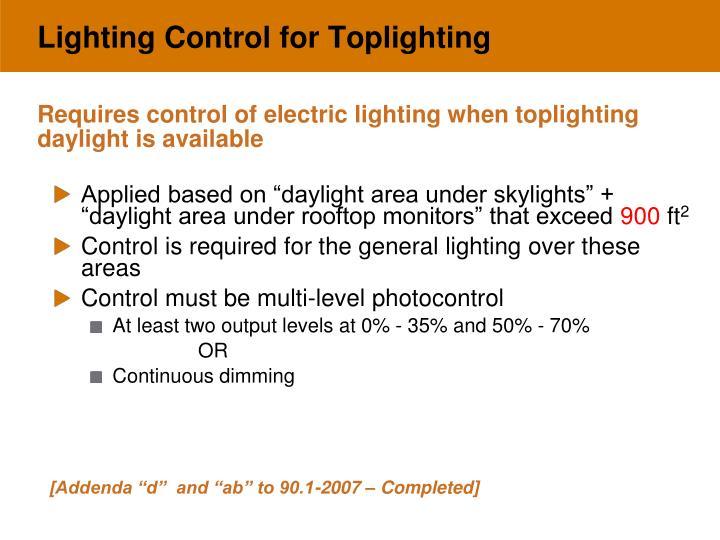 Lighting Control for Toplighting