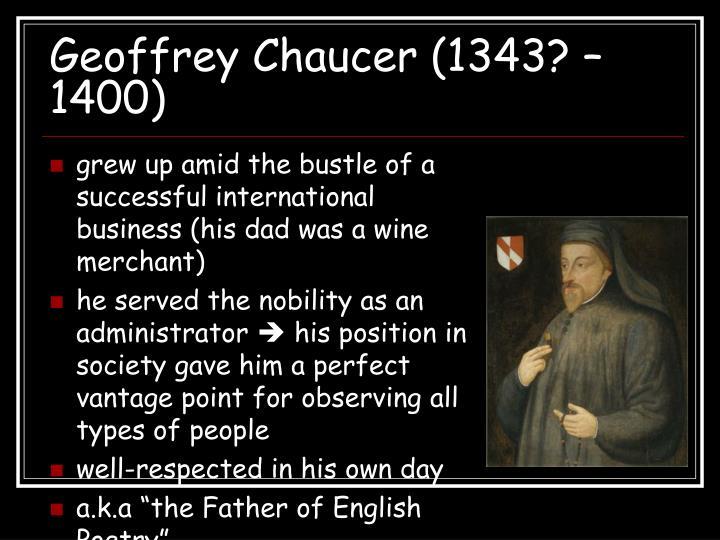 Geoffrey Chaucer (1343? – 1400)