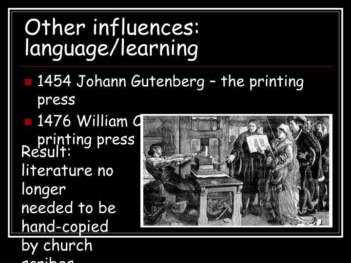 Other influences: language/learning