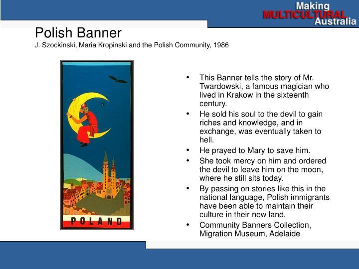 Polish banner j szockinski maria kropinski and the polish community 1986
