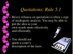 quotations rule 5 1