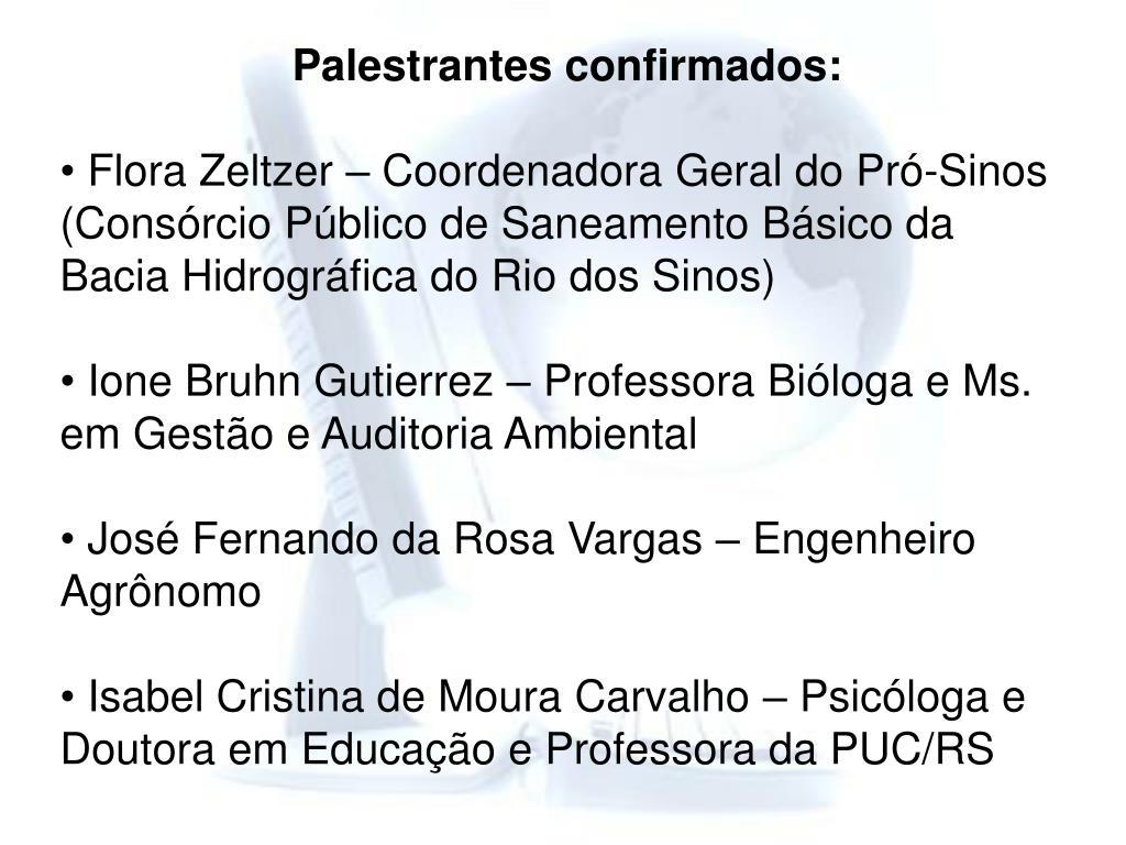 Palestrantes confirmados: