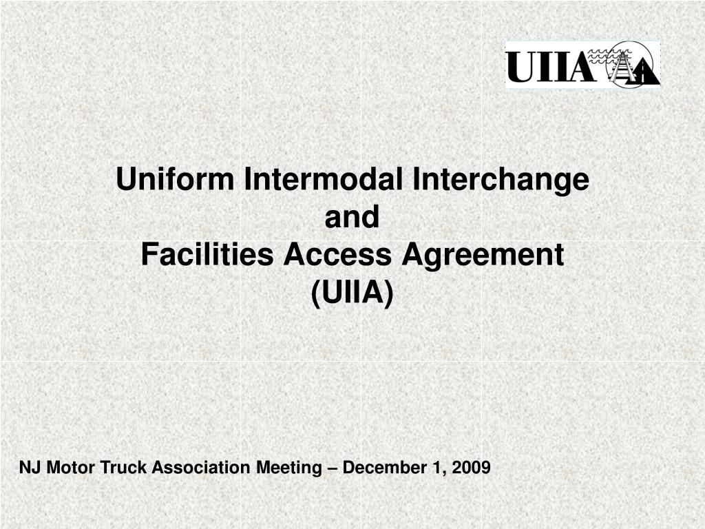 uniform intermodal interchange and facilities access agreement uiia l.