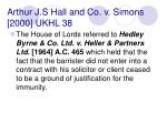 arthur j s hall and co v simons 2000 ukhl 38