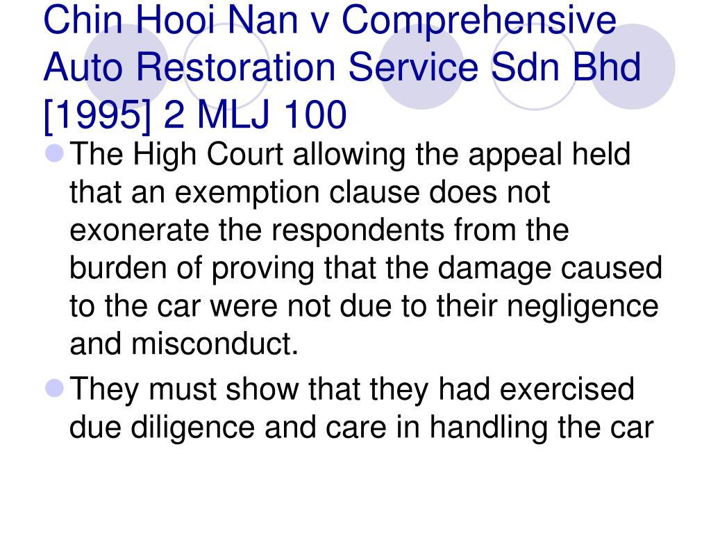 Chin Hooi Nan v Comprehensive Auto Restoration Service Sdn Bhd [1995] 2 MLJ 100