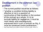 development in the common law position62