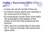hadley v baxendale 1854 9 ex 34122