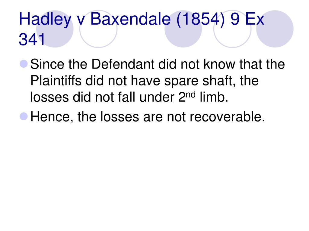 Hadley v Baxendale (1854) 9 Ex 341