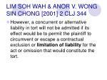 lim soh wah anor v wong sin chong 2001 2 clj 344