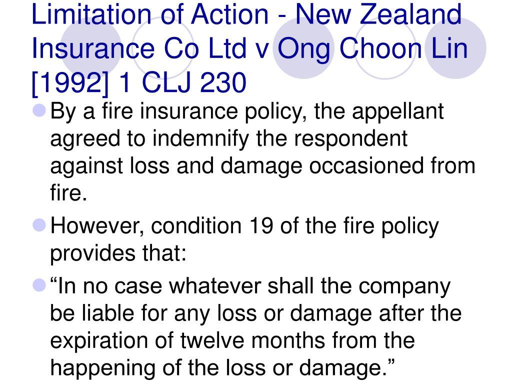 Limitation of Action - New Zealand Insurance Co Ltd v Ong Choon Lin [1992] 1 CLJ 230