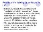 restriction of liability by solicitors in uk100