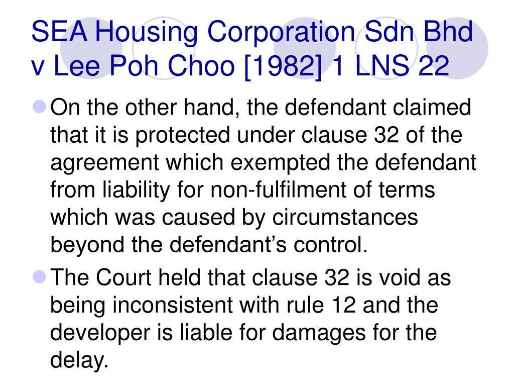 SEA Housing Corporation Sdn Bhd v Lee Poh Choo [1982] 1 LNS 22