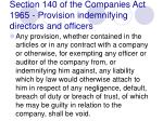 section 140 of the companies act 1965 provision indemnifying directors and officers