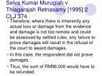 selva kumar murugiah v thiagarajah retnasamy 1995 2 clj 37446
