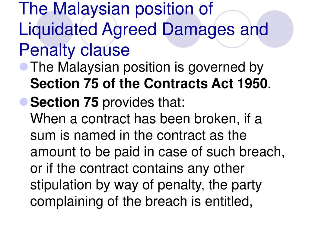 The Malaysian position of Liquidated Agreed Damages and Penalty clause