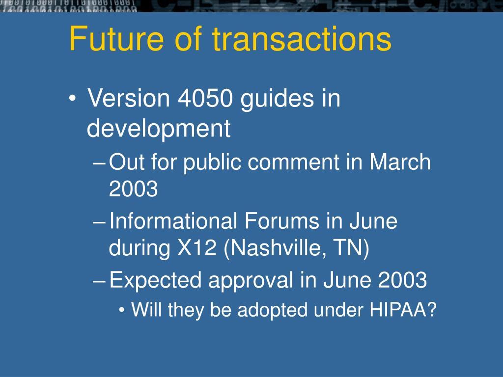 Future of transactions