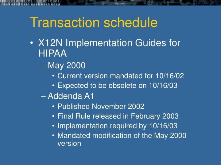 Transaction schedule