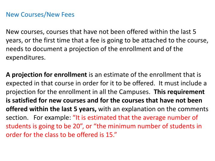 New Courses/New Fees