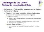 challenges to the use of statewide longitudinal data