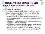 research projects using statewide longitudinal data from florida10
