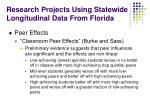 research projects using statewide longitudinal data from florida7