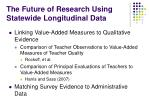 the future of research using statewide longitudinal data16