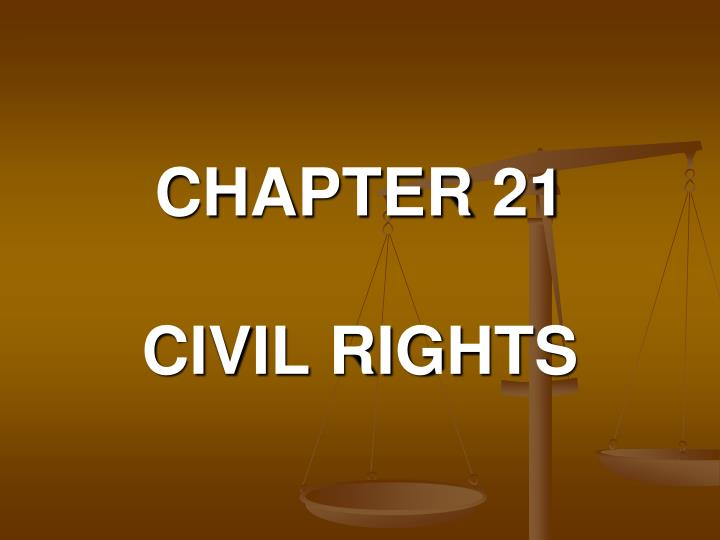 chapter 21 civil rights n.