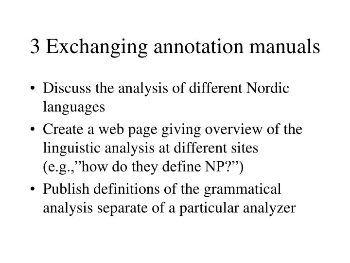 3 Exchanging annotation manuals