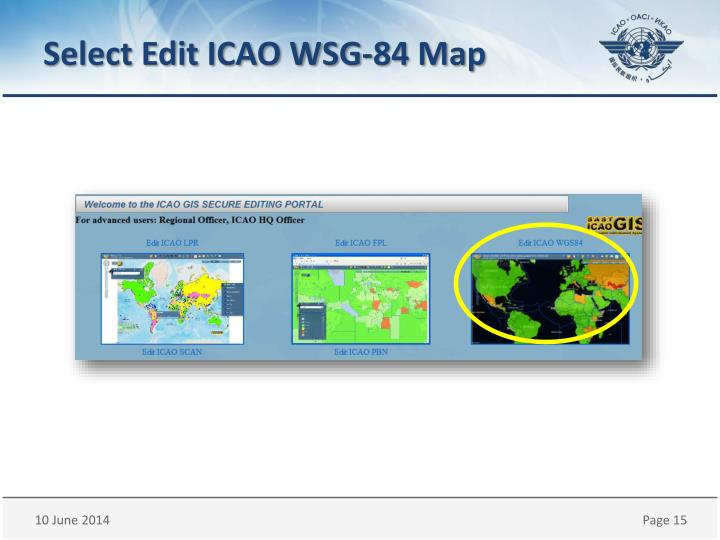 Select Edit ICAO WSG-84 Map