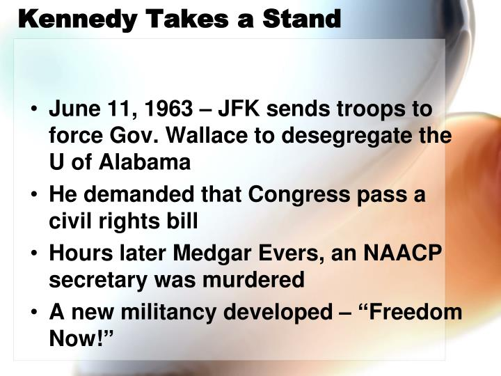 Kennedy Takes a Stand