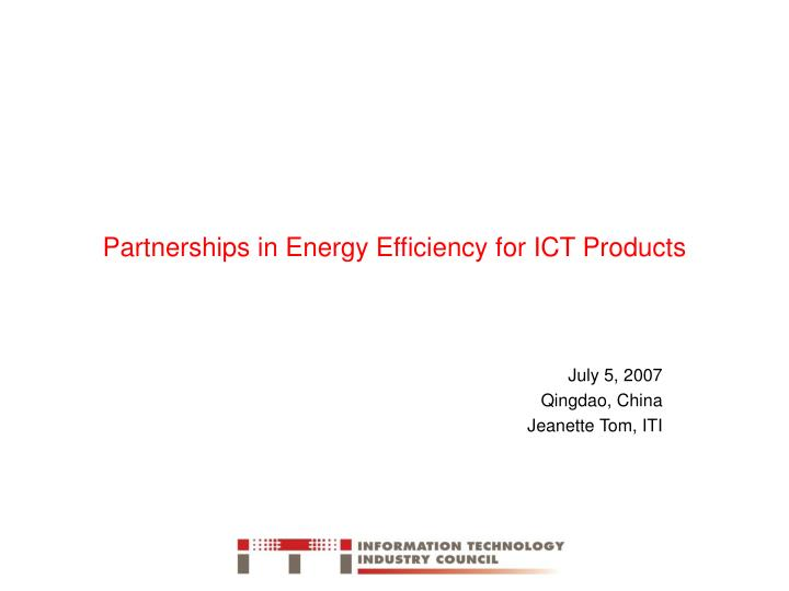 partnerships in energy efficiency for ict products n.