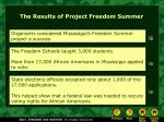 the results of project freedom summer