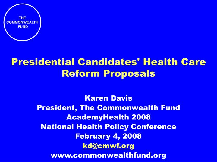 Presidential candidates health care reform proposals