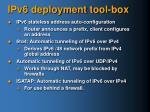 ipv6 deployment tool box