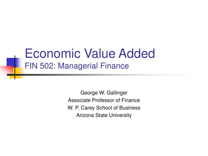 economic value added fin 502 managerial finance n.