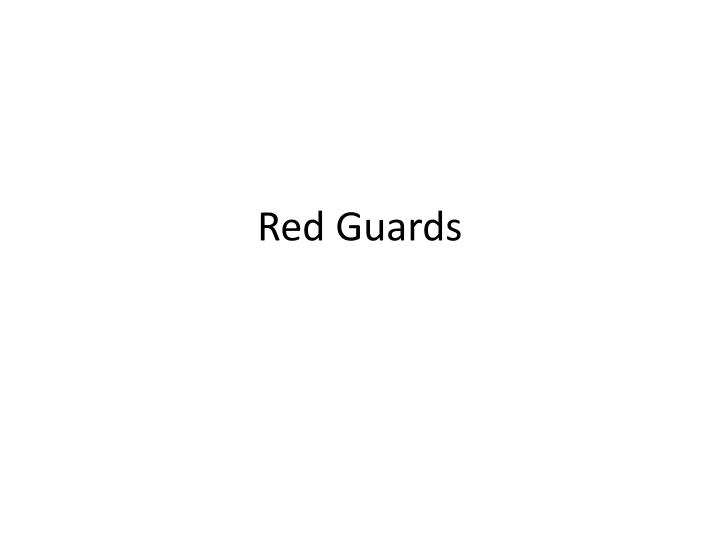 red guards n.