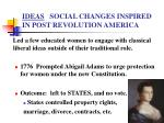 ideas social changes inspired in post revolution america