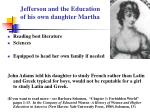 jefferson and the education of his own daughter martha