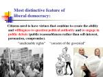 most distinctive feature of liberal democracy