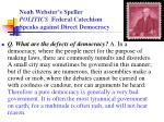 noah webster s speller politics federal catechism speaks against direct democracy