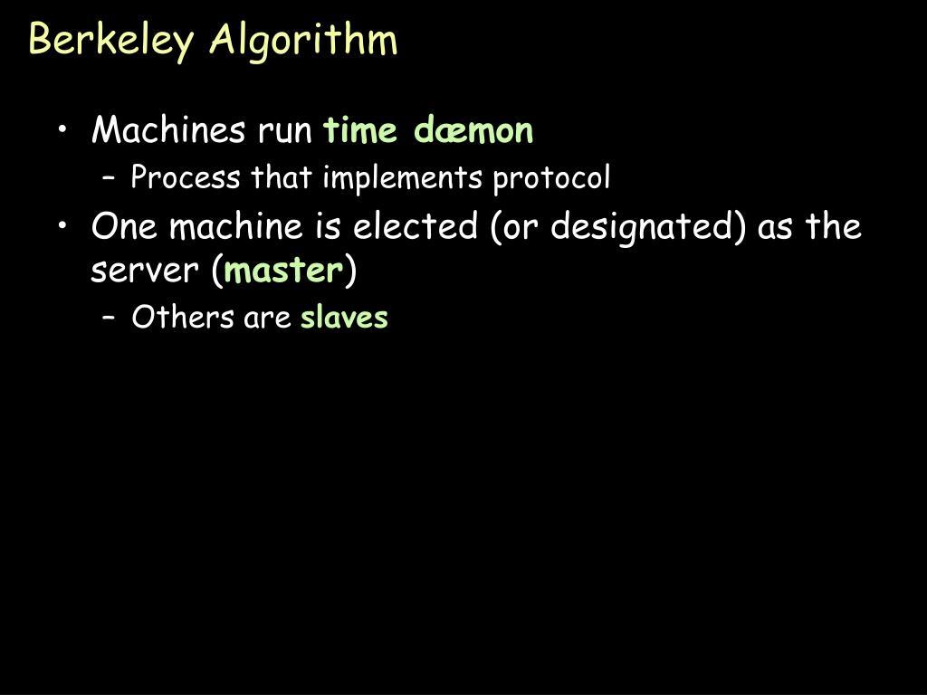 Berkeley Algorithm