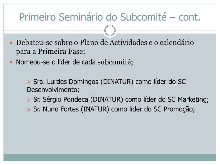 Primeiro Seminário do Subcomité – cont.