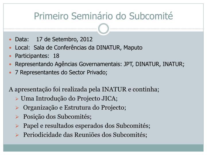 Primeiro Seminário do Subcomité