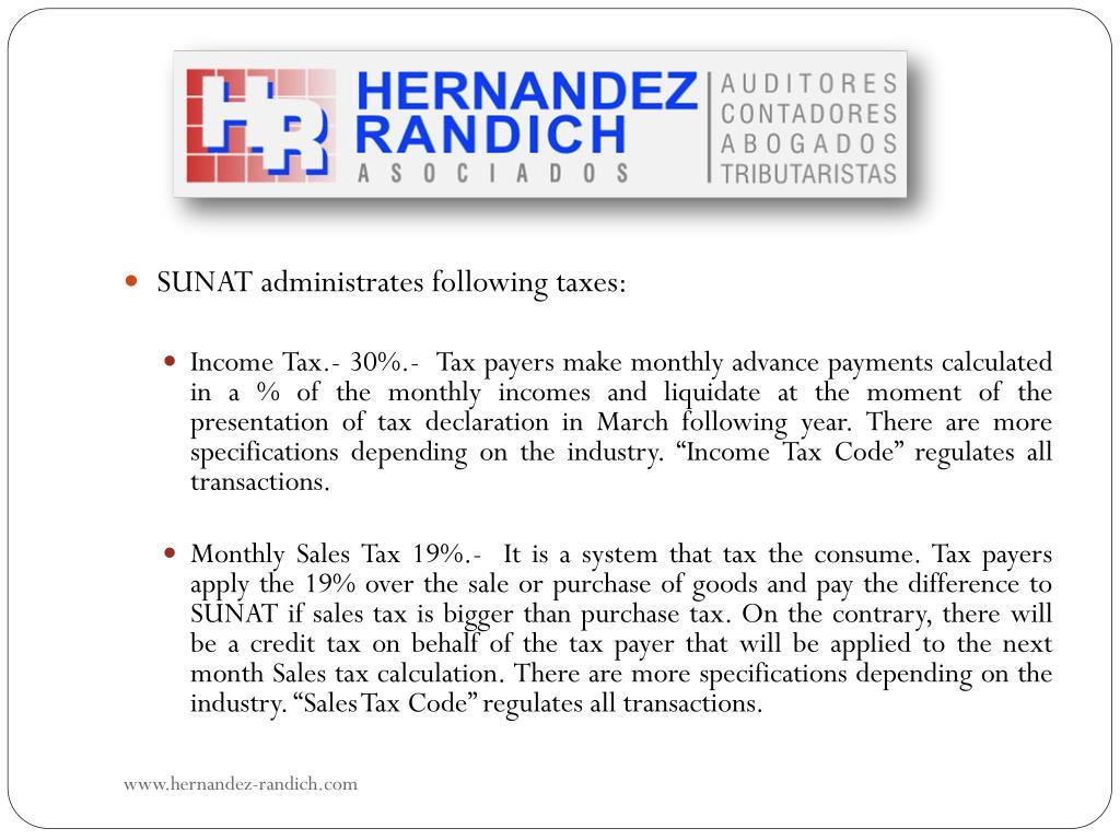 SUNAT administrates following taxes: