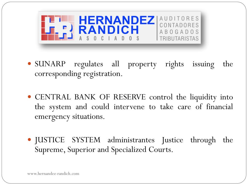 SUNARP regulates all property rights issuing the corresponding registration.