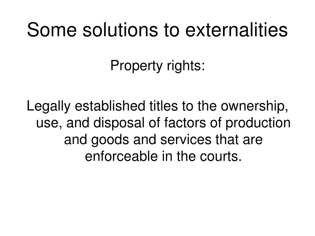 Some solutions to externalities