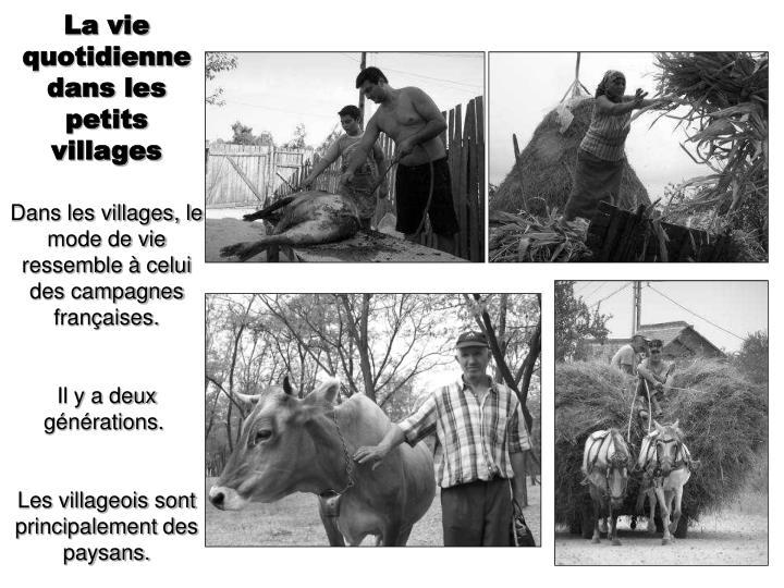 La vie quotidienne dans les petits villages