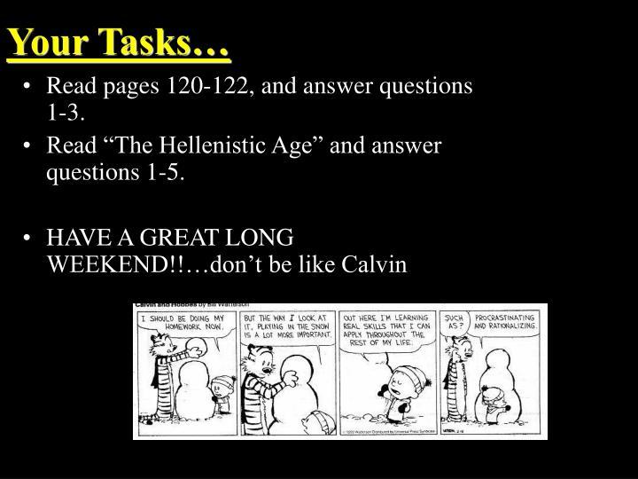 Your Tasks…