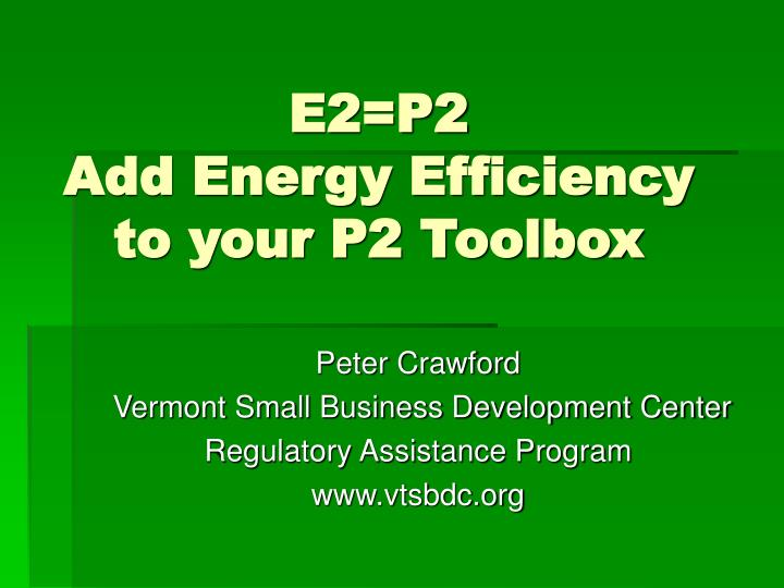 e2 p2 add energy efficiency to your p2 toolbox n.