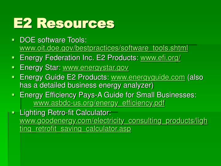 E2 Resources